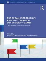 European Integration and Postcolonial Sovereignty Games PDF