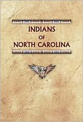 Indians of North Carolina: Past and Present