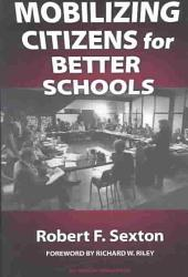 Mobilizing Citizens For Better Schools Book PDF