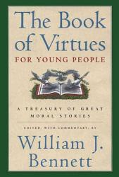 The Book of Virtues for Young People PDF