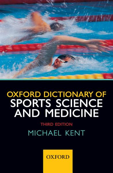 Download Oxford Dictionary of Sports Science and Medicine Book