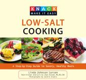 Low-Salt Cooking: Savory, Healthy Meals