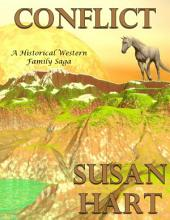 Conflict: A Historical Western Family Saga