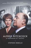 Alfred Hitchcock   the Making of Psycho PDF