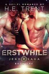 Erstwhile: A Sci-Fi Romance