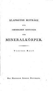 Beiträge zur chemischen Kenntniss der Mineralkörper: Band 4