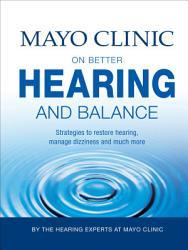 Mayo Clinic On Better Hearing And Balance Book PDF