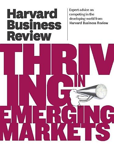 Harvard Business Review on Thriving in Emerging Markets PDF