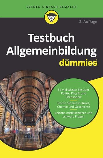 Testbuch Allgemeinbildung f  r Dummies PDF