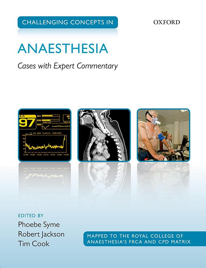 Challenging Concepts in Anaesthesia