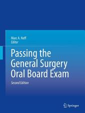Passing the General Surgery Oral Board Exam: Edition 2