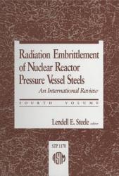 Radiation Embrittlement Of Nuclear Reactor Pressure Vessel Steels Book PDF