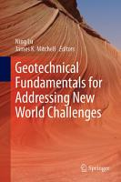 Geotechnical Fundamentals for Addressing New World Challenges PDF