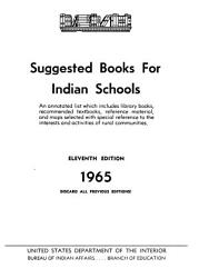 Suggested Books For Indian Schools An Annotated List Which Includes Library Books Recommended Textbooks Reference Material And Maps Selected With Special Reference To The Interests And Activities Of Rural Communities Book PDF