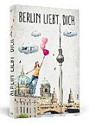 Berlin liebt dich PDF