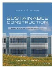Sustainable Construction: Green Building Design and Delivery, Edition 4