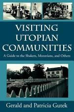 Visiting Utopian Communities