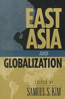 East Asia and Globalization PDF