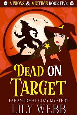 Dead on Target