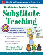The Organized Teacher's Guide to Substitute Teaching