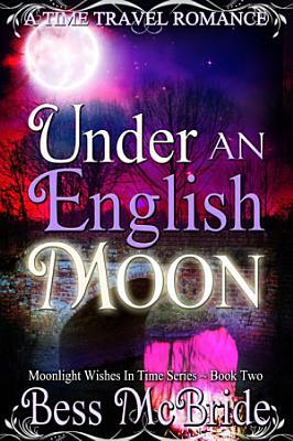 Under an English Moon