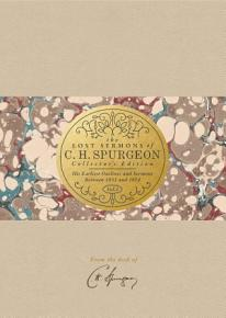 The Lost Sermons of C  H  Spurgeon Volume I     Collector s Edition PDF