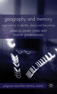 Geography and Memory PDF