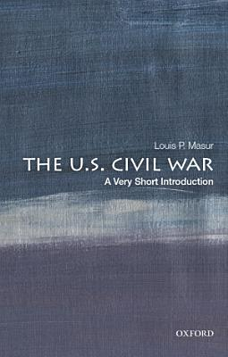 The U  S  Civil War  a Very Short Introduction PDF