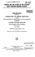 106 1 Hearings  Vieques and The Future of The Atlantic Fleet Weapons Training Facility  S  Hrg  106 419  September 22 and October 19  1999 PDF