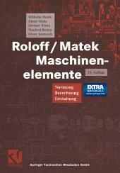 Roloff/Matek Maschinenelemente: Normung, Berechnung, Gestaltung - Lehrbuch und Tabellenbuch, Ausgabe 15