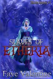 Slaves of Etheria