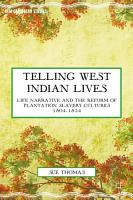 Telling West Indian Lives PDF
