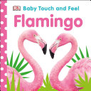 Baby Touch and Feel Flamingo
