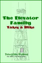 The Elevator Family Takes a Hike
