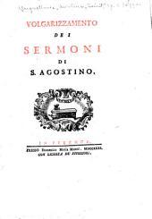 Volgarizzamento dei sermoni di s. Agostino ...