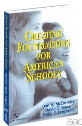 Creating Foundations For American Schools Book PDF