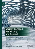 Socially Engaged Art History and Beyond PDF