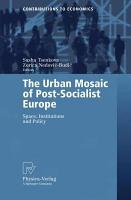 The Urban Mosaic of Post Socialist Europe PDF