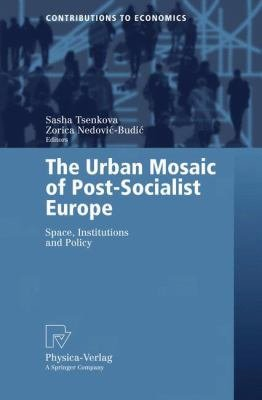 The Urban Mosaic of Post Socialist Europe PDF