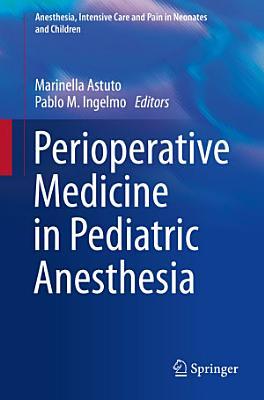 Perioperative Medicine in Pediatric Anesthesia