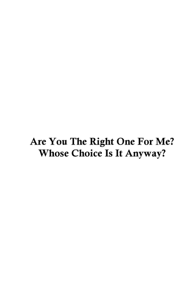 Are You the Right One For Me  Whose Choice is it Anyway  PDF