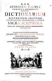 Dictionarium Historicum, Criticum, Chronologicum, Geographicum Et Literale Sacrae Scripturae: Figuris XXX. Antiquitates Judaicas Repraesentantibus Exornatum. A - L, Volume 1