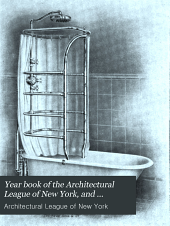 Year Book of the Architectural League of New York, and Catalogue of the ... Annual Exhibition: Volume 20