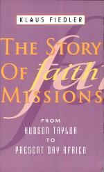 The Story of Faith Missions