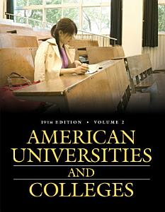American Universities and Colleges  19th Edition  2 Volumes  Book