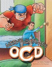 MERVOUS TAMES OCD