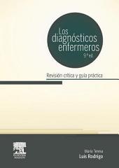 Los diagnósticos enfermeros: Revisión crítica y guía práctica, Edición 9