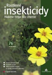 Rostlinné insekticidy: Hubíme hmyz bez chemie