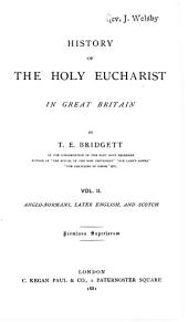 Anglo-Normans, later English, and Scotch