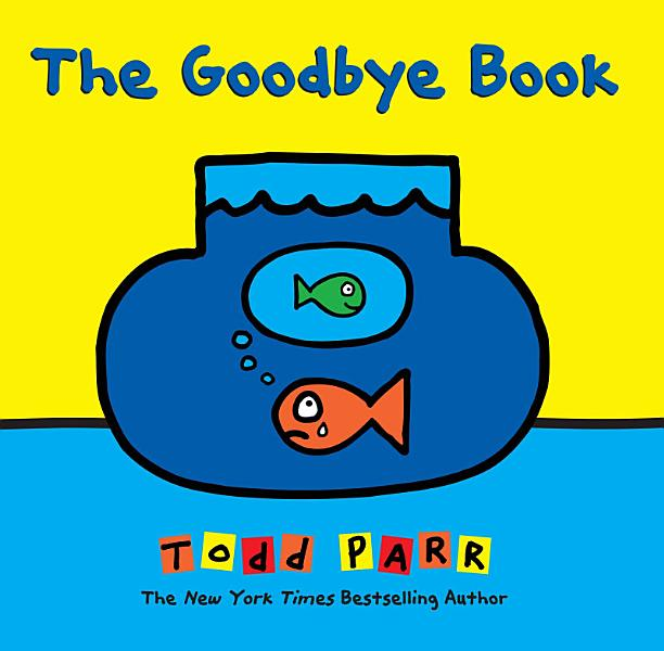 Download The Goodbye Book Book
